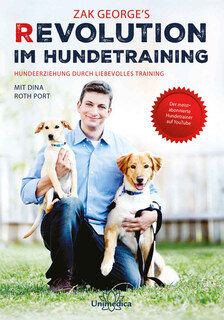 Revolution im Hundetraining, Zak George