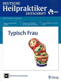 Deutsche Heilpraktiker Zeitschrift 2017/2 - Typisch Frau/DHZ
