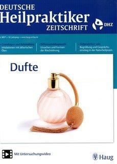 Deutsche Heilpraktiker Zeitschrift 2017/6 - Dufte/DHZ