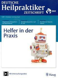 Deutsche Heilpraktiker Zeitschrift 2017/7  Helfer in der Praxis/DHZ