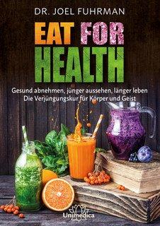 Eat for Health - E-Book, Joel Fuhrman
