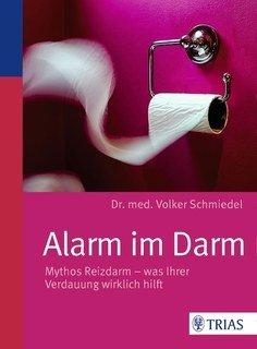Alarm im Darm/Volker Schmiedel