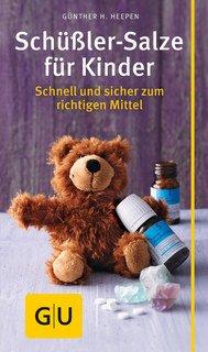 Schüßler-Salze für Kinder/Günther H. Heepen