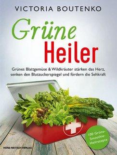Grüne Heiler/Victoria Boutenko