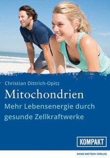 Mitochondrien/Christian Dittrich-Opitz