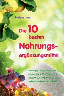 Die 10 besten Nahrungsergänzungsmittel, Evelyne Laye