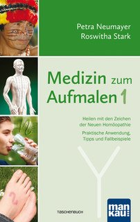 Medizin zum Aufmalen 1/Petra Neumayer / Roswitha Stark
