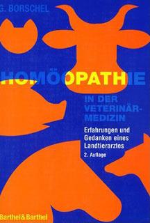 Homöopathie in der Veterinärmedizin - Mängelexemplar/Gerhard Borschel