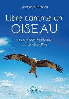 Libre comme un Oiseau - offre, Markus Kuntosch