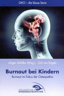 Burnout bei Kindern/Schäfer J / Engeln G