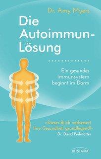 Die Autoimmun-Lösung/Amy Myers