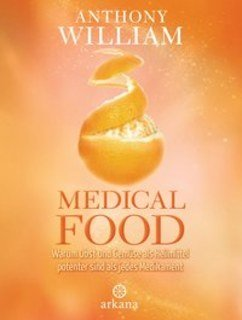 Medical Food/Anthony William
