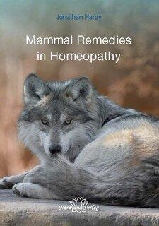Mammal Remedies in Homeopathy/Jonathan Hardy
