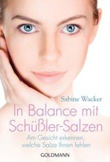 In Balance mit Schüßler-Salzen/Sabine Wacker