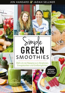 Simple Green Smoothies - E-Book, Jen Hansard / Jadah Sellner