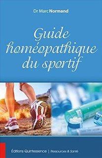 Guide homéopathique du sportif/Marc Normand