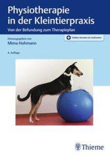 Physiotherapie in der Kleintierpraxis/Mima Hohmann