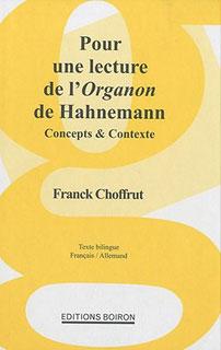 Pour une lecture de l'Organon de Hahnemann - Copie imparfaite/Franck Choffrut