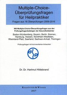 Multiple-Choice-Überprüfungsfragen für Heilpraktiker (2009-2016)/Hartmut Hildebrand