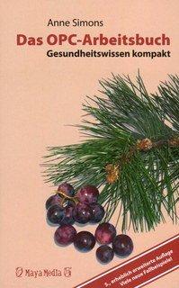 Das OPC-Arbeitsbuch: Gesundheitswissen kompakt/Anne Simons / Alexander Rucker