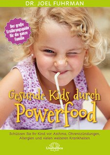 Gesunde Kids durch Powerfood - E-Book, Joel Fuhrman