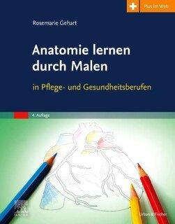 Anatomie lernen durch Malen/Rosemarie Gehart