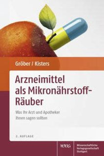 Arzneimittel als Mikronährstoff-Räuber, Uwe Gröber / Klaus Kisters
