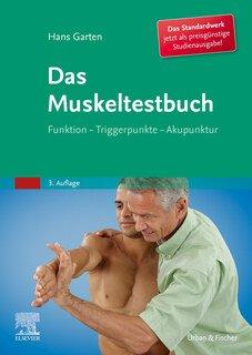 Das Muskeltestbuch/Hans Garten