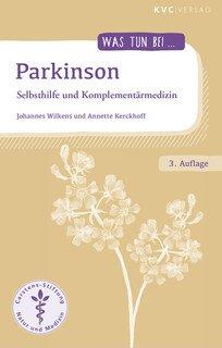 Was tun bei Parkinson/Johannes Wilkens / Annette Kerckhoff