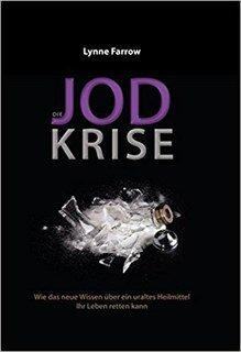 Die Jodkrise/Lynne Farrow