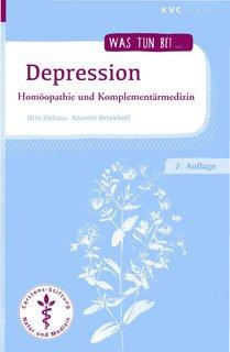 Was tun bei Depression/Otto Ziehaus / Annette Kerckhoff
