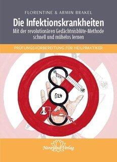 Die Infektionskrankheiten/Brakel, Florentine / Brakel, Armin