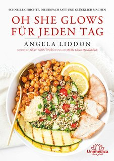 Oh She Glows für jeden Tag - E-Book/Angela Liddon