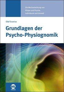 Grundlagen der Psycho-Physiognomik, Olaf Esseiva-Zeller