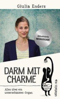 Darm mit Charme/Giulia Enders