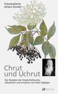 Chrut und Uchrut/Johann Künzle