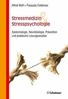 Stressmedizin und Stresspsychologie, Wolf/ Calabrese