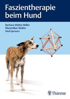 Faszientherapie beim Hund/Barbara Welter-Böller / Hedi Janssen / Maximilian  Welter