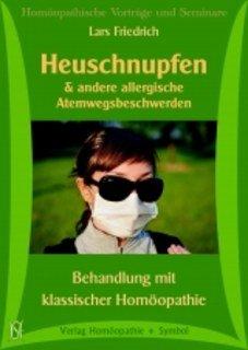 Heuschnupfen & andere allergische Atemwegsbeschwerden  2 CD+ 1 Extra CDR mit Zusatzmaterial/Lars Friedrich