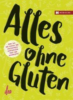 Alles ohne Gluten/Clea