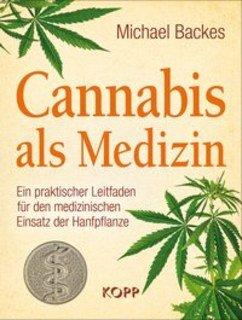 Cannabis als Medizin, Michael Backes