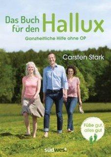 Das Buch für den Hallux - Füße gut, alles gut/Carsten Stark