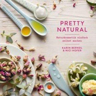Pretty Natural/Berndl / Hofer