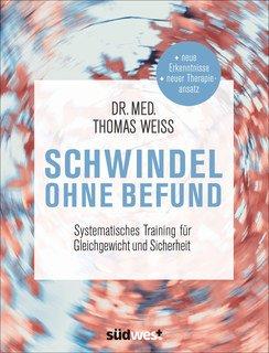 Schwindel ohne Befund, Thomas Weiss