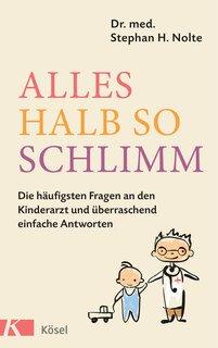 Alles halb so schlimm/Stephan Heinrich Nolte