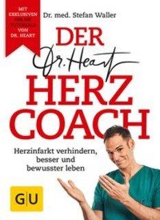 Der Dr. Heart Herzcoach/Stefan Waller