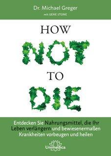 How Not to Die - Mängelexemplar/Michael Greger / Gene Stone