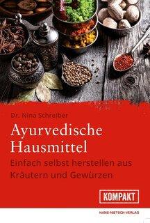 Ayurvedische Hausmittel/Nina Schreiber