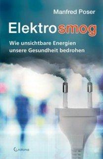 Elektrosmog, Manfred Poser
