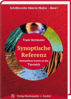 Synoptische Referenz-Homöopathische Arzneien aus dem Tierreich/Frans Vermeulen